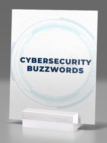 Cybersecurity-Buzzwords-You-Need-to-Know-image